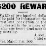 Morley gets $200 reward for info on Sunbury murder – August 25, 1890